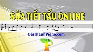#5 [Miễn Phí] Sửa TIẾT TẤU - TRỰC TIẾP HỌC PIANO ONLINE  (Đại Thành Piano)