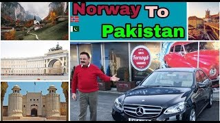 Norway to pakistan by road 2017 part 3