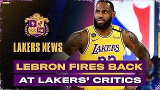 LeBron James Fires Back At Critics Of Lakers' Free Agency