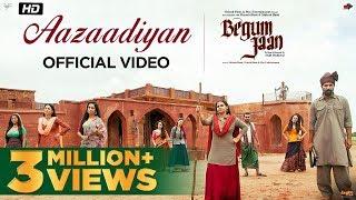 Aazaadiyan – Sonu Nigam – Rahat Fateh Ali Khan – Begum Jaan