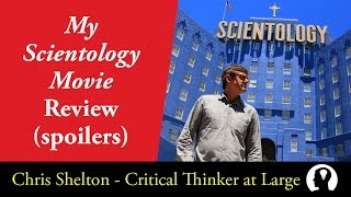 My Scientology Movie review (spoilers)