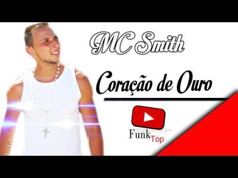 Baixar MC Smith - Coração de Ouro _ Joãozinho Divulga Funk