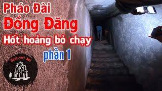 Khám phá Pháo đài Đồng Đăng [Phần 1-Cửa Đông]