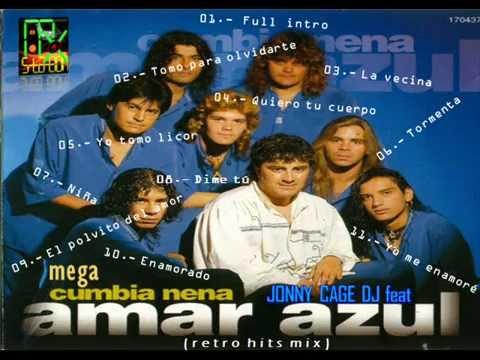 CUMBIAS ARGENTINAS MIX --- jonny cage dj feat amar azul - mega cumbia nena (retro hits mix)