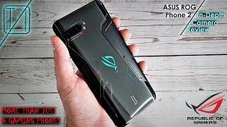 Asus ROG Phone 2 Camera Review - More Than a Gaming Phone?