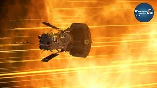 पार्कर सोलर प्रोब पहुंचा सूरज के इतने करीब| Parker Solar Probe Approaches Second Solar Encounter