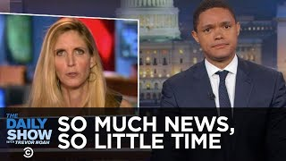 So Much News, So Little Time - Obama on Wall Street, Ann Coulter & a Senate Briefing: The Daily Show