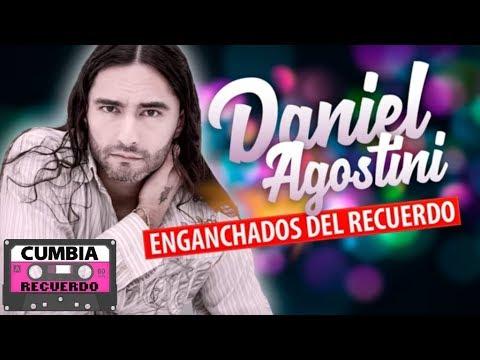 Daniel Agostini - Grandes exitos │ Cumbia del recuerdo