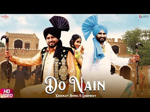Do Nain (Full Song) Karamjit Anmol - Labhpreet