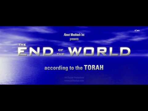 The End of the World - according to Torah