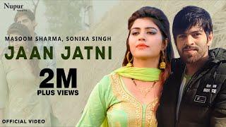 Jaan Jaatni 2 – Masoom Sharma – Sheenam Katholic