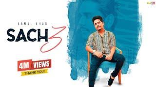 Sach 3 – Kamal Khan