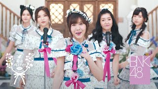 【MV Full】Kimi wa Melody / BNK48