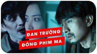 CHA MA - ĐAN TRƯỜNG thử sức với phim kinh dị - Liệu có thành công?   LEO MEDIA