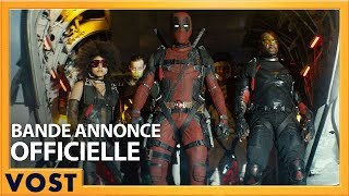 Deadpool 2 :  bande-annonce VOST