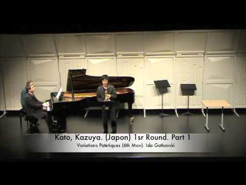 Kato, Kazuya.Plays: VARIATIONS PATETIQUES de Ida Gotkovski (6th Mouvement)