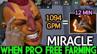 Miracle- [Anti Mage] When Pro Free Farming is Nightmare 1100 GPM 7.21 Dota 2