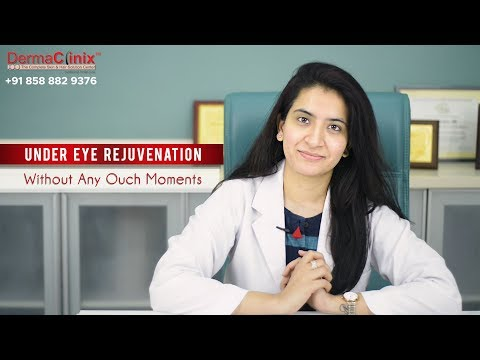 Best Under Eye Rejuvenation Therapy for Your Beautiful Eyes - DermaClinix New Delhi