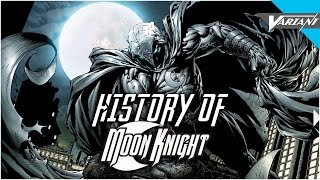 History Of Moon Knight!