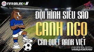 "FIFA Online 4 | Test thử team ""Siêu sao"" Canh Ngọ"