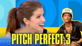 Anna Kendrick wants Bruno Mars to join the Bellas in Pitch Perfect 3