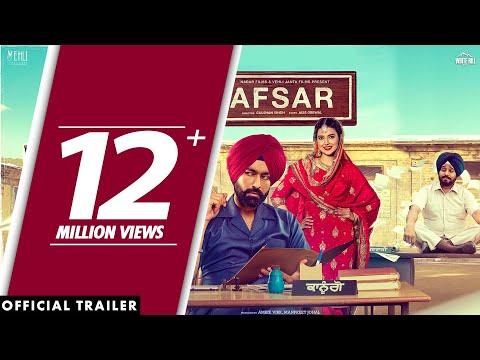 AFSAR (Official Trailer) Tarsem Jassar - Nimrat Khaira