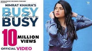 Busy Busy – Nimrat Khaira Video HD