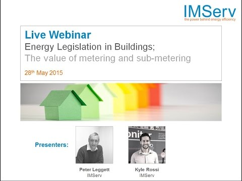 Energy Legislation in Buildings- The value of metering and sub-metering