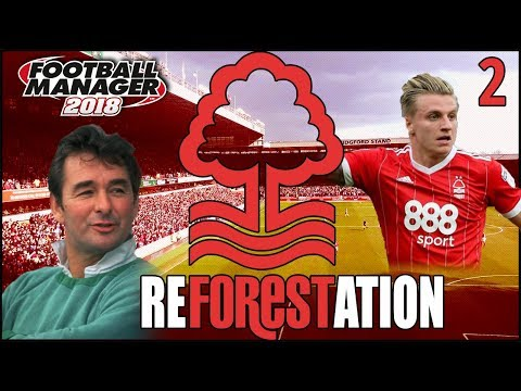 Reforestation | Episode 2 | Squad Pains | Football Manager 2018