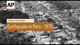 Earthquake in Peru - 1970 | Today In History | 31 May 18