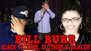 MY DAD REACTS TO Bill Burr - Black Friends, Clothes & Harlem REACTION