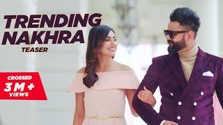 Trending Nakhra – Teaser- Amrit Maan