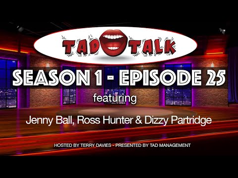 EPISODE 25 | Season 01 - TAD Talk (feat. Jenny Ball, Ross Hunter & Dizzy Partidge)