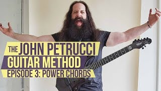 The John Petrucci Guitar Method  -  Episode 3: Power Chords