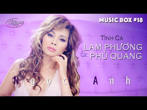 Music Box #18 | Ngọc Anh | Tình Ca Lam Phương & Phú Quang