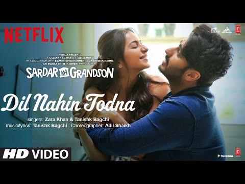 Video song 'Dil Nahin Todna' from Sardar Ka Grandson ft. Arjun Kapoor, Rakul Preet