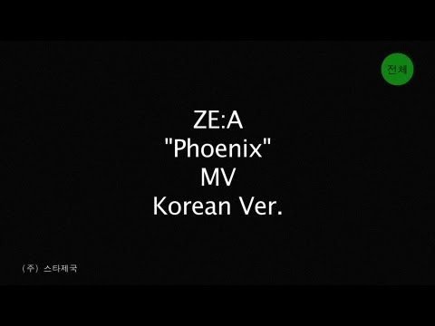 ZE:A[제국의아이들] Single [PHOENIX] Music Video :: 2012.08.27 Release