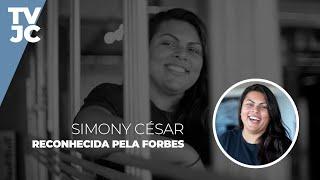 Conheça Simony César, empreendedora pernambucana reconhecida pela Forbes