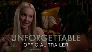 UNFORGETTABLE - OFFICIAL TRAILER HD