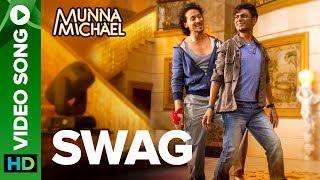 Swag – Munna Michael