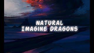 Imagine Dragons - Natural (Lyrics) 🎵