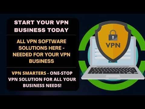 EXPAND YOUR VPN BUSINESS - ALL VPN SOFTWARE SOLUTIONS HERE