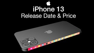 iPhone 13 Release Date and Price – The iPhone 12 Successor!