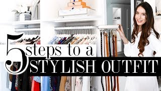 5 Steps To A STYLISH Outfit (works every time)