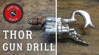 1930s Thor Gun Drill [Restoration]