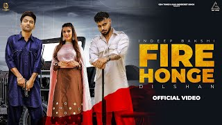 Fire Honge – Dilshan Ft Indeep Bakshi