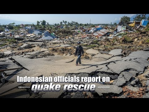 Live: Officials of Indonesia report on quake rescue 持续关注印尼地震海啸