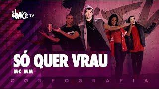 Só quer Vrau - MC MM   FitDance TV (Coreografia) Dance Video