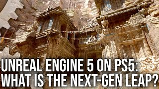 Tech Analysis: Unreal Engine 5 on PS5 - Epic's Next-Gen Leap Examined In-Depth