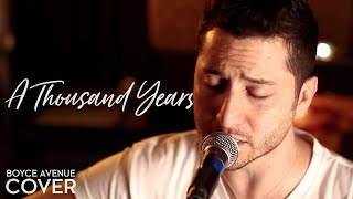 A Thousand Years - Christina Perri (Boyce Avenue acoustic cover) on Spotify & Apple